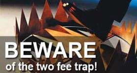 Beware of the two fee trap!