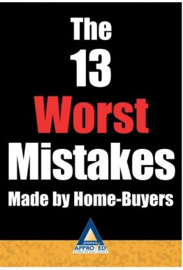 The 13 Worst Mistakes Made by Homebuyers