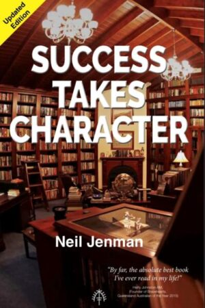 Success Takes Character - Updated Edition
